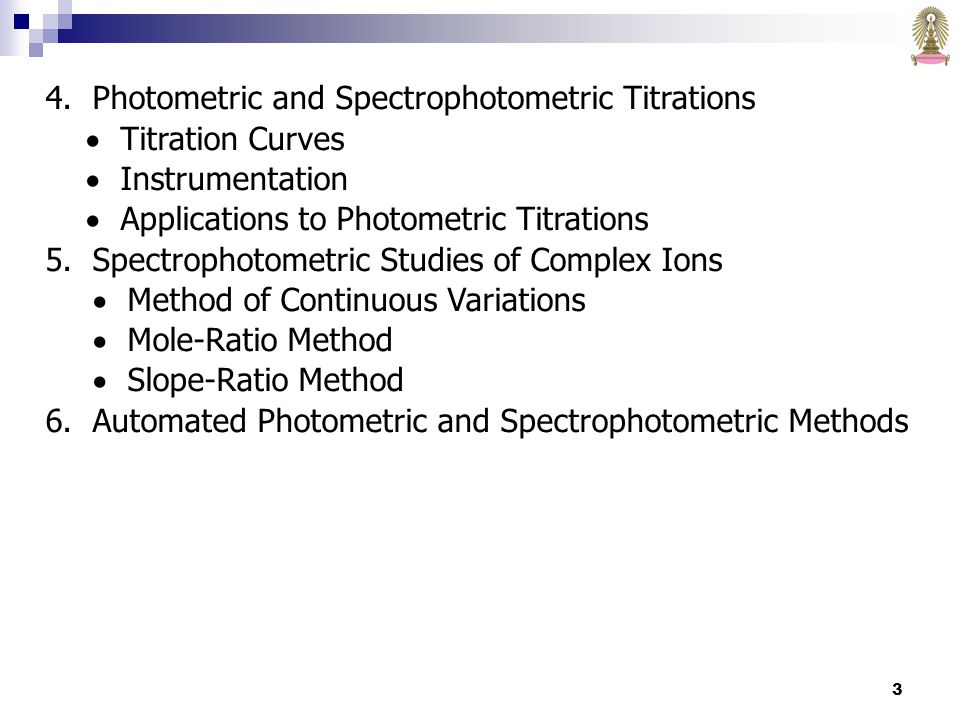 4. Photometric and Spectrophotometric Titrations