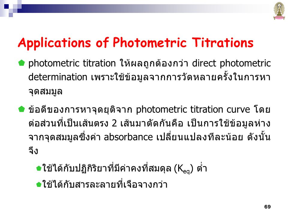 Applications of Photometric Titrations