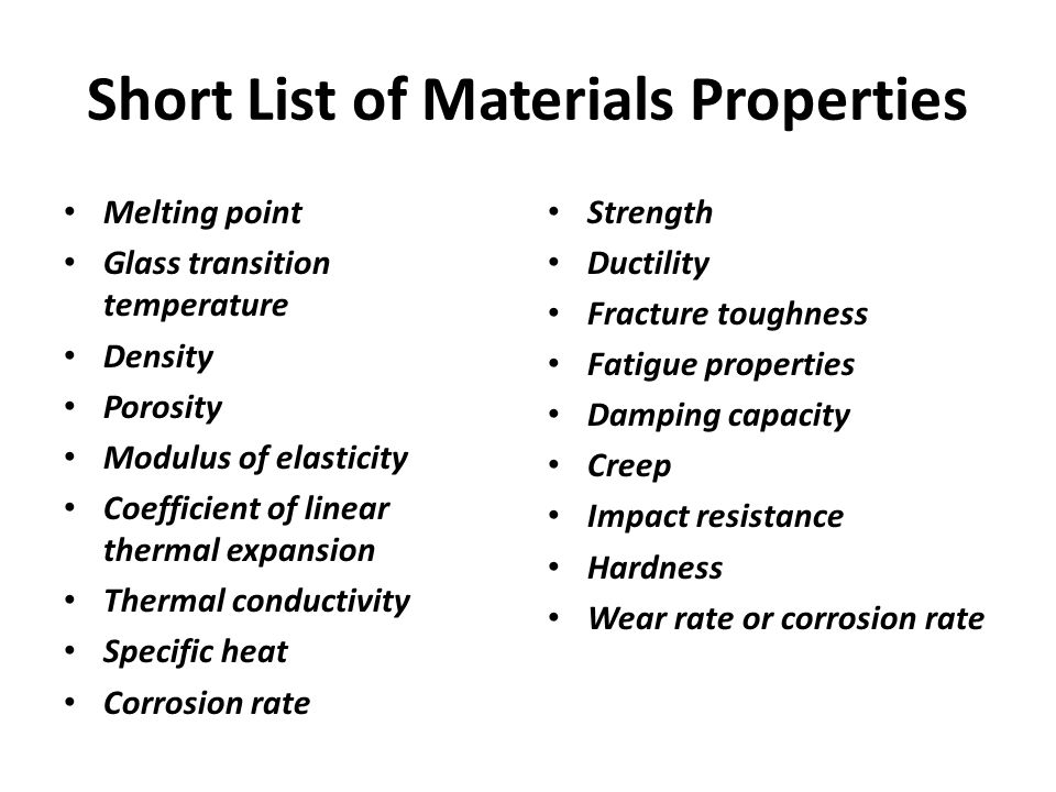 Short List of Materials Properties