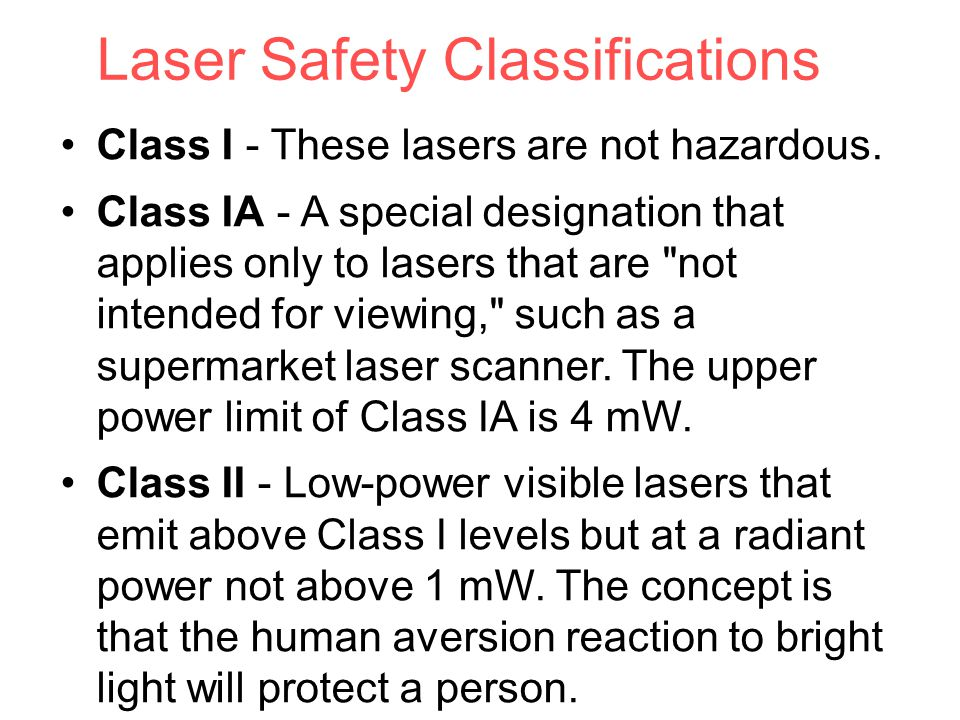 Laser Safety Classifications