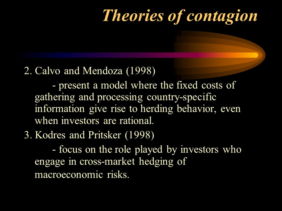 Theories of contagion 2. Calvo and Mendoza (1998)
