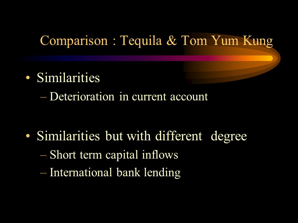 Comparison : Tequila & Tom Yum Kung