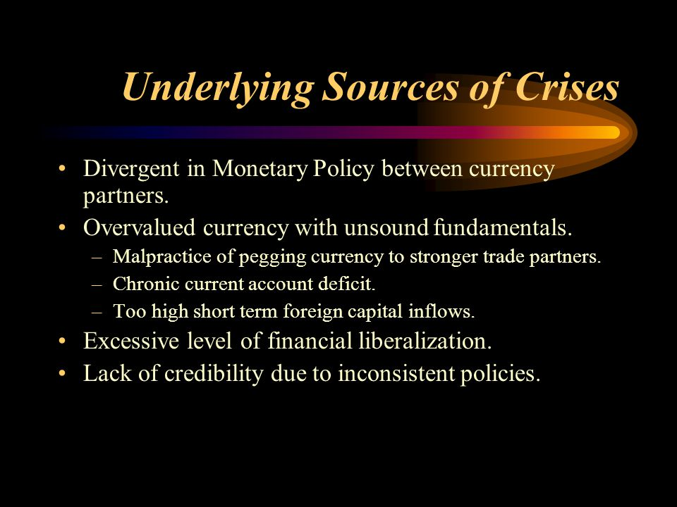 Underlying Sources of Crises