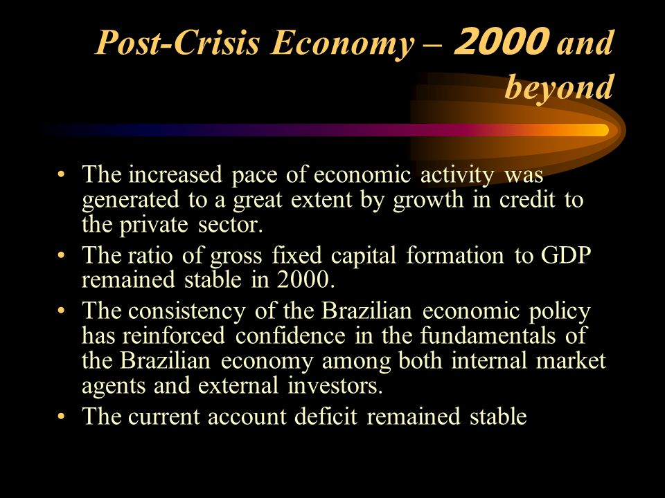 Post-Crisis Economy – 2000 and beyond