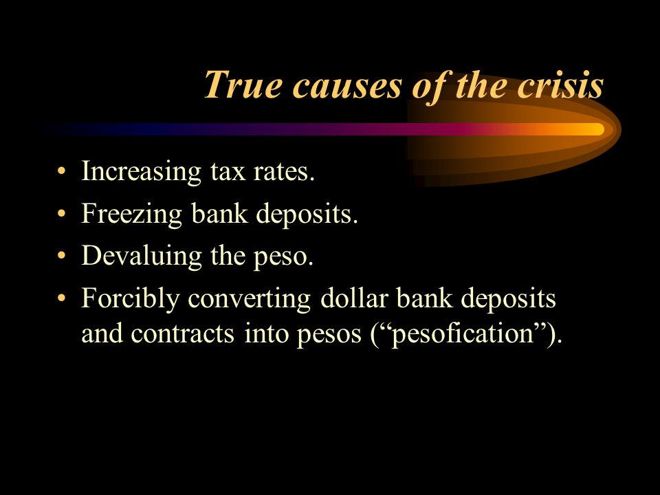True causes of the crisis