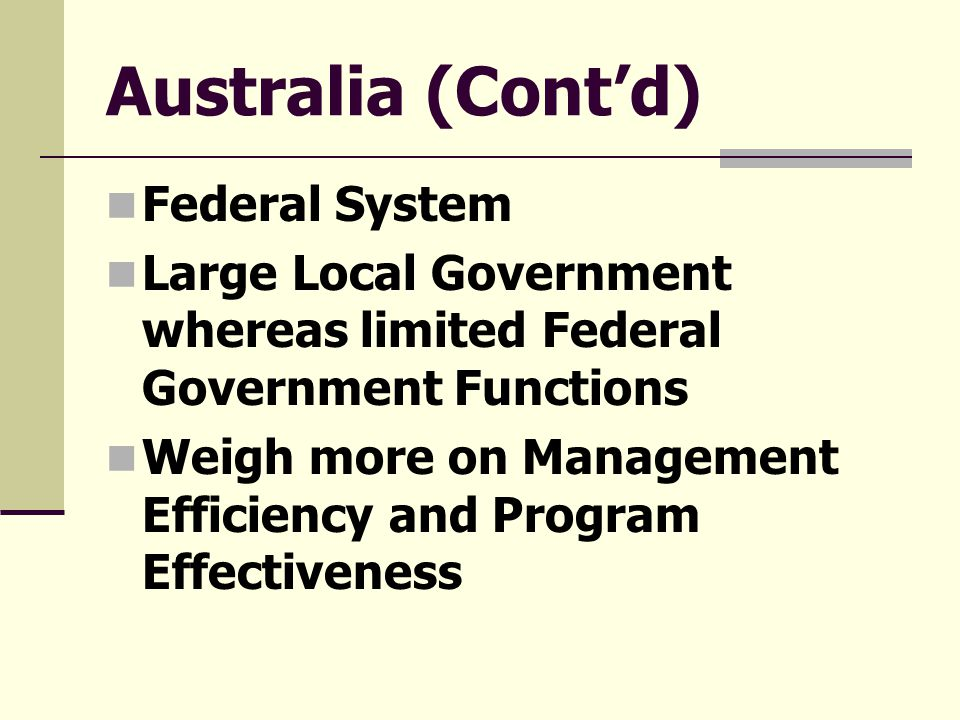 Australia (Cont'd) Federal System