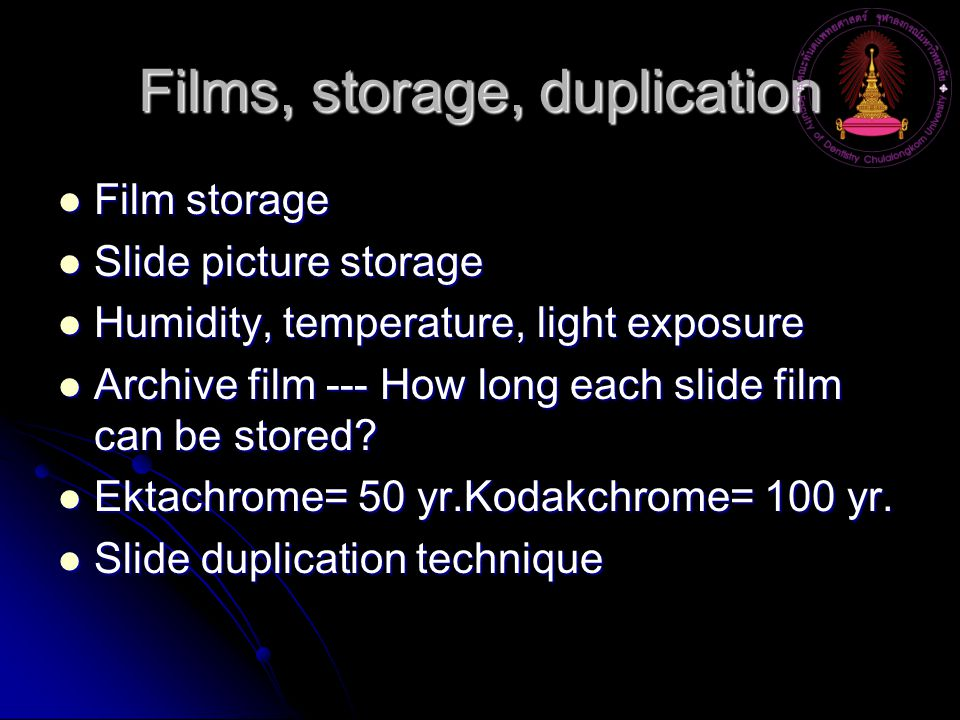 Films, storage, duplication