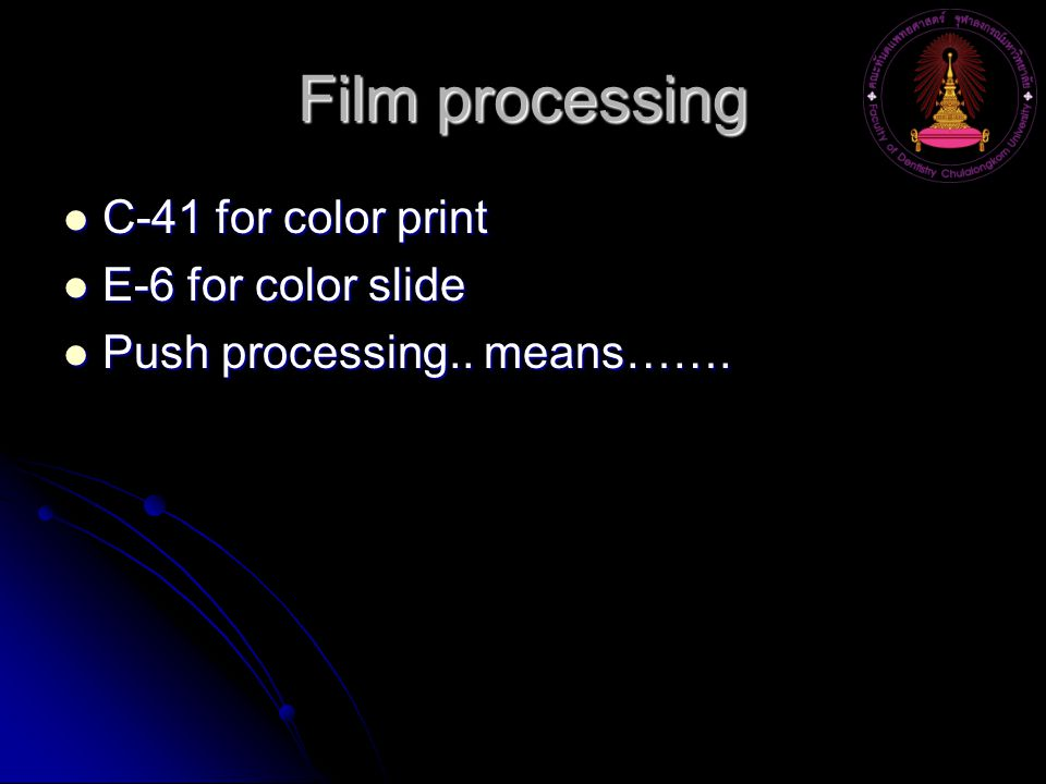 Film processing C-41 for color print E-6 for color slide