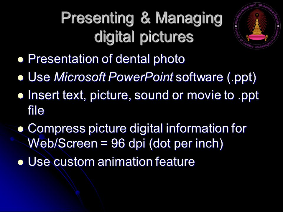 Presenting & Managing digital pictures