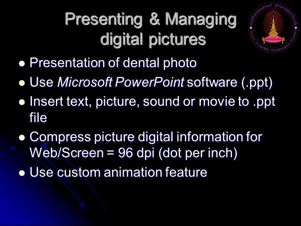 Presenting & Managing digital pictures