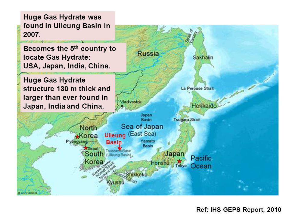 Huge Gas Hydrate was found in Ulleung Basin in 2007.