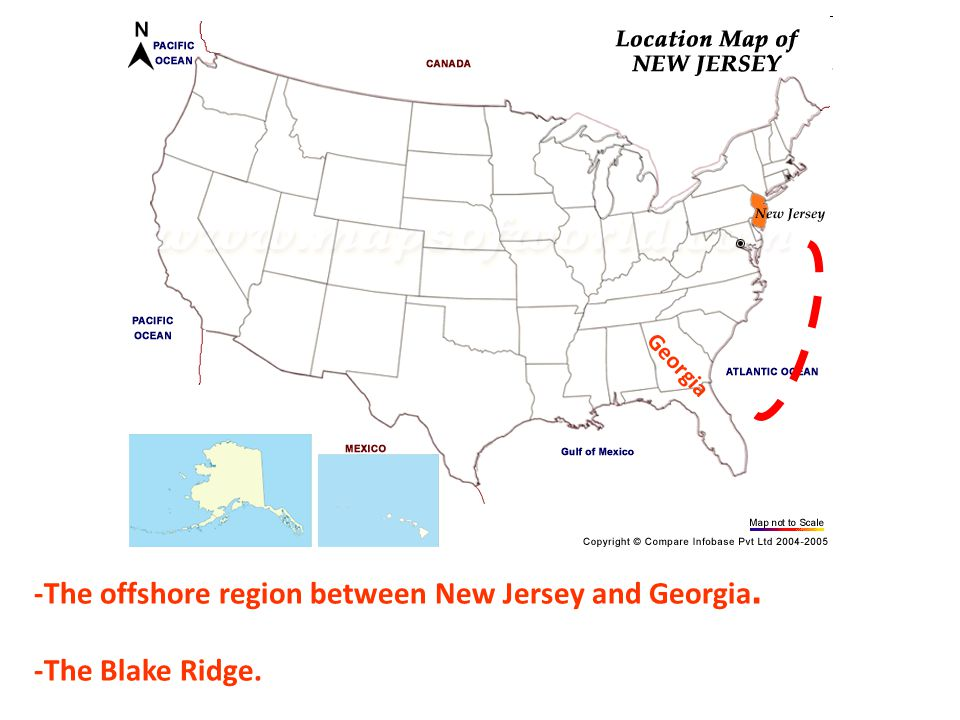 -The offshore region between New Jersey and Georgia. -The Blake Ridge.