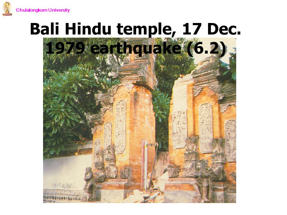Bali Hindu temple, 17 Dec. 1979 earthquake (6.2)