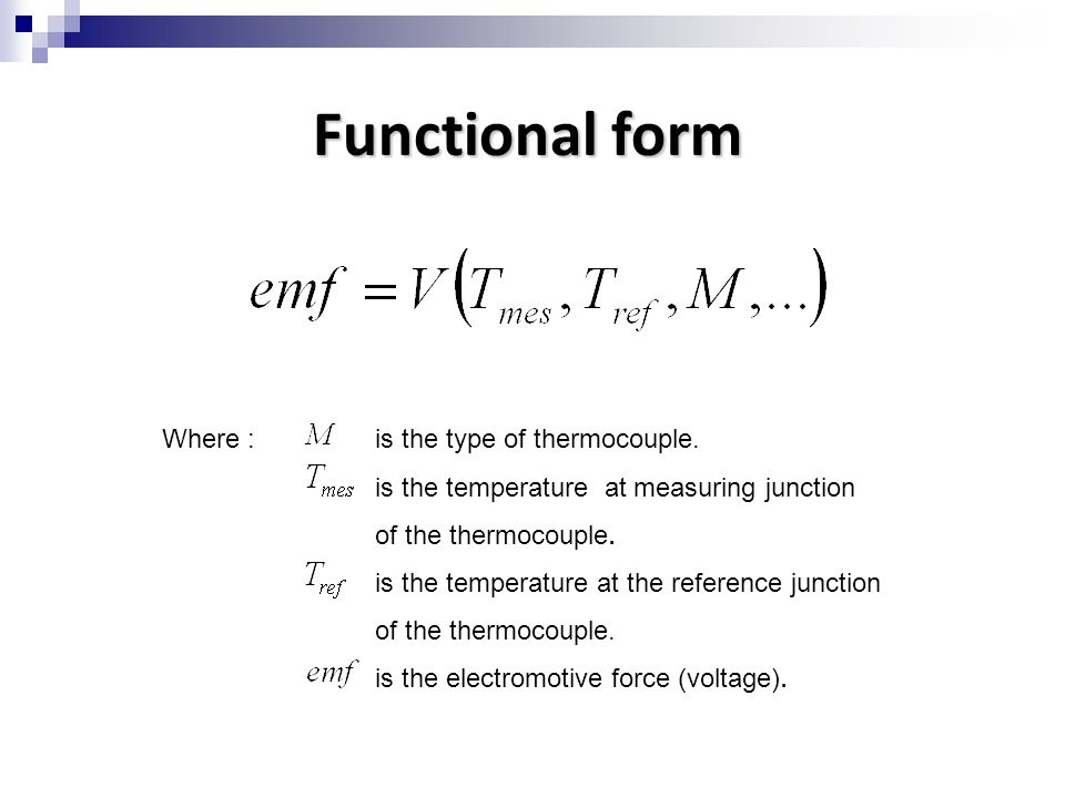 Functional form Where : is the type of thermocouple.