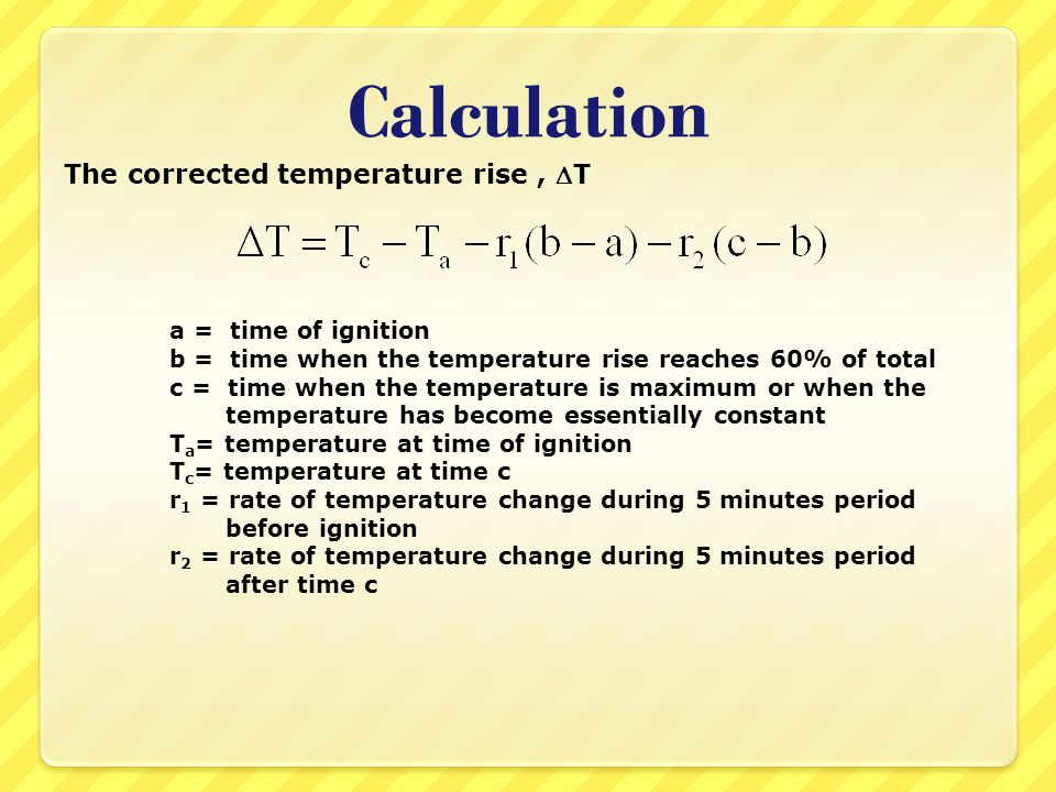 Calculation The corrected temperature rise , T a = time of ignition