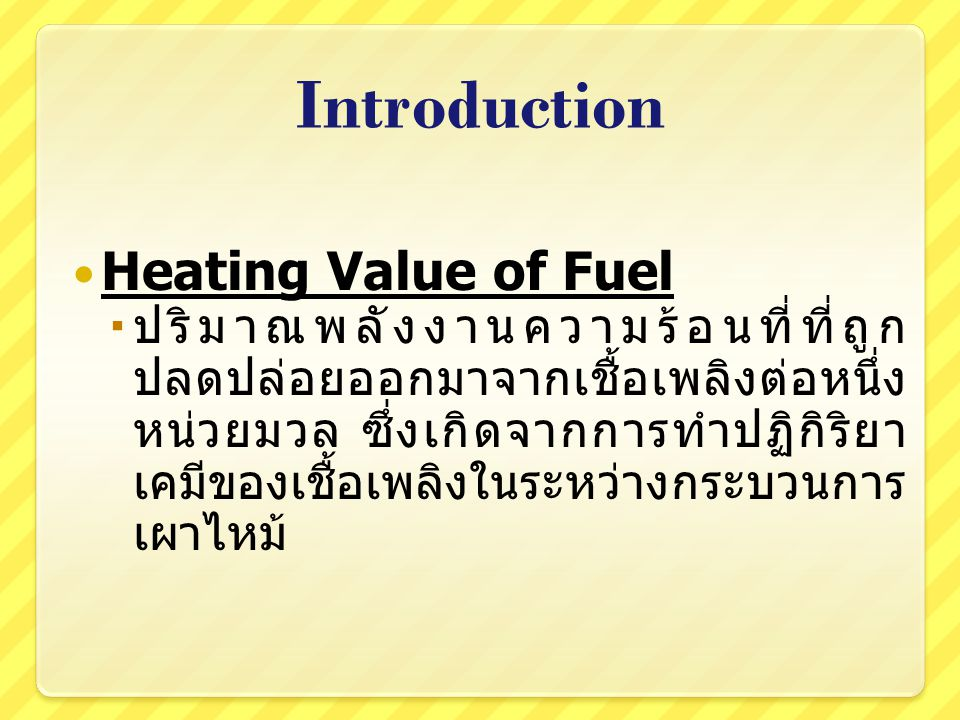 Introduction Heating Value of Fuel
