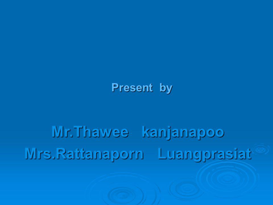 Mrs.Rattanaporn Luangprasiat