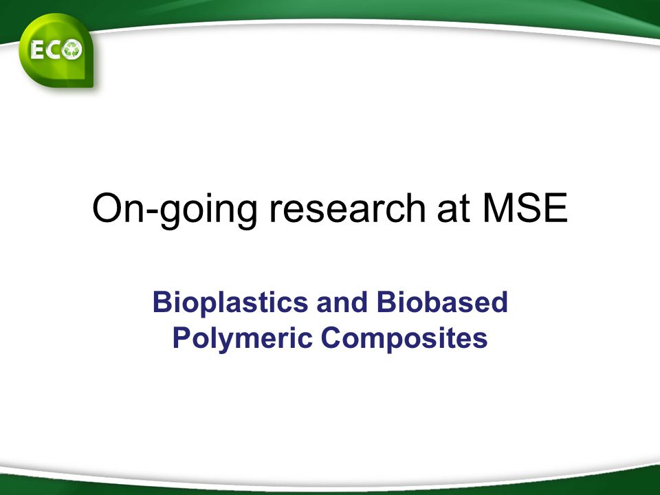 On-going research at MSE