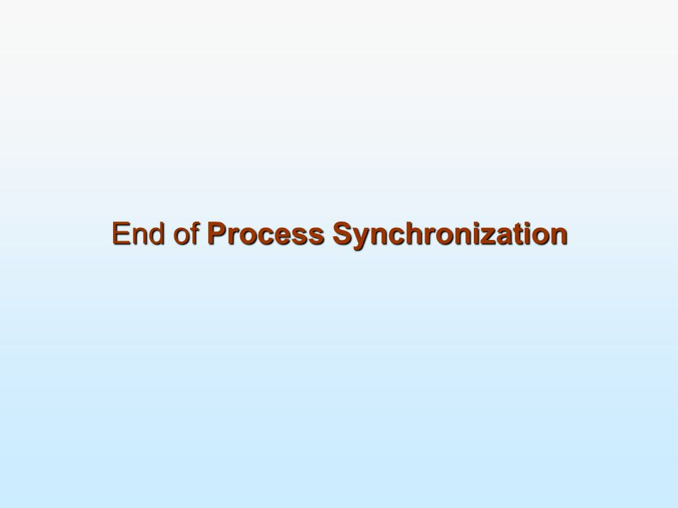 End of Process Synchronization