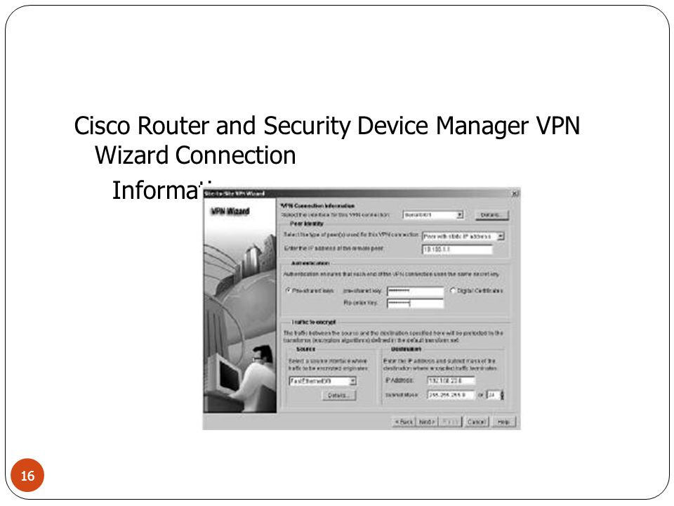 Cisco Router and Security Device Manager VPN Wizard Connection Information