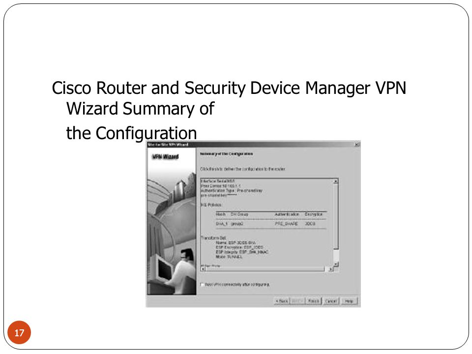Cisco Router and Security Device Manager VPN Wizard Summary of the Configuration