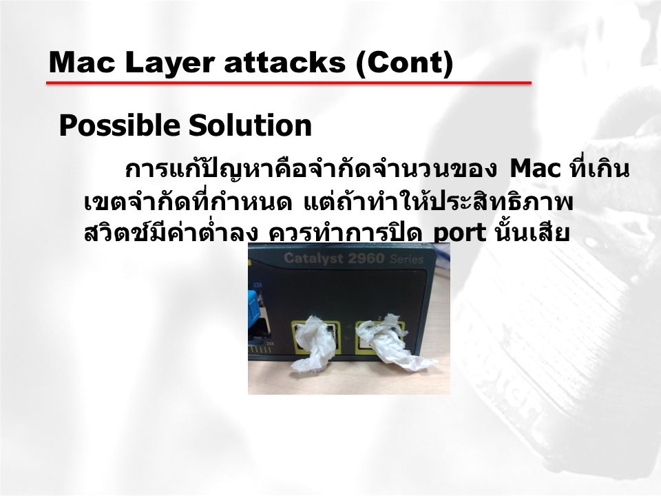 Mac Layer attacks (Cont)