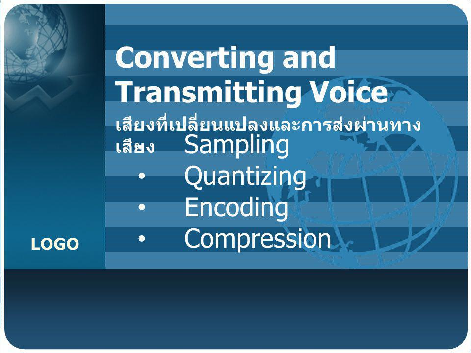 Converting and Transmitting Voice