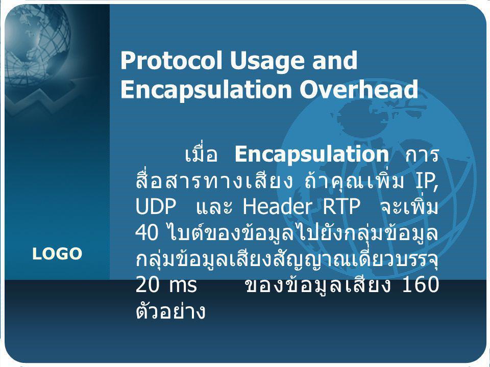Protocol Usage and Encapsulation Overhead
