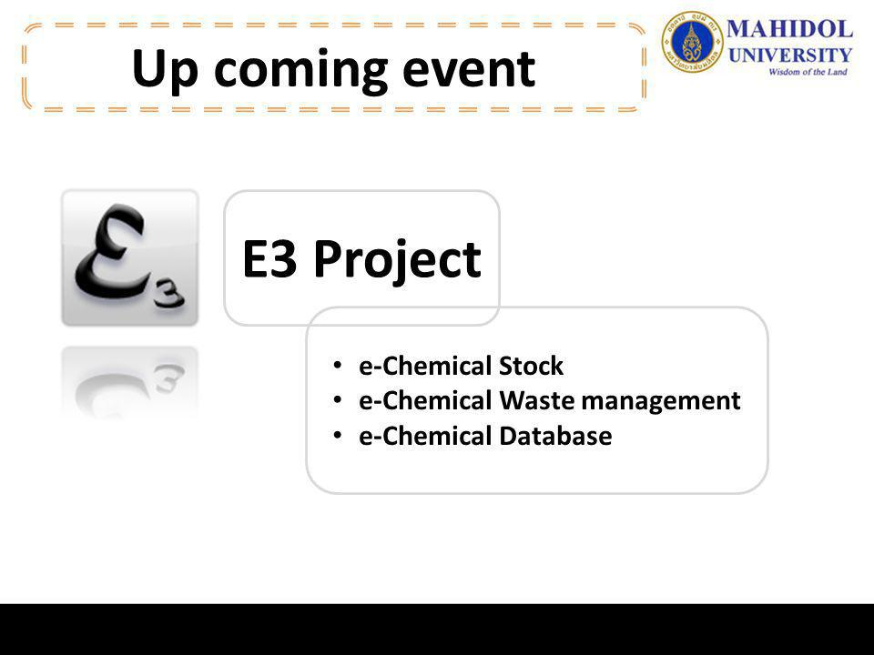 Up coming event E3 Project