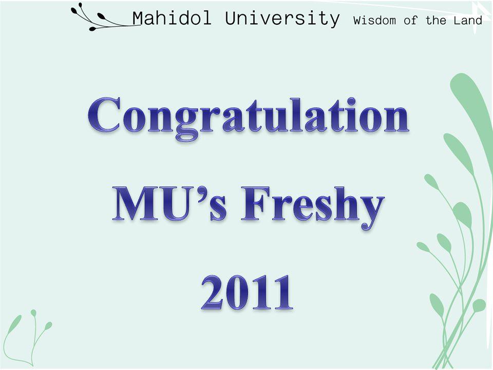 Congratulation MU's Freshy 2011