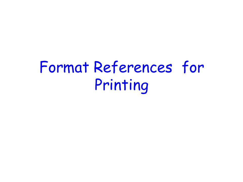 Format References for Printing