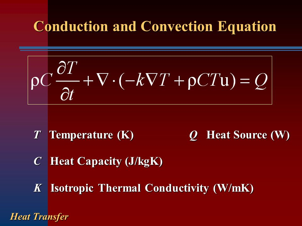 Conduction and Convection Equation