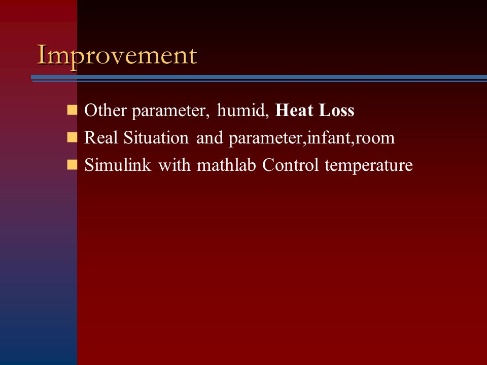 Improvement Other parameter, humid, Heat Loss