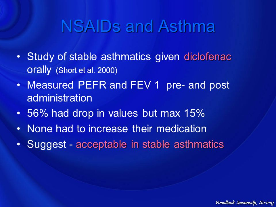 NSAIDs and Asthma Study of stable asthmatics given diclofenac orally (Short et al. 2000) Measured PEFR and FEV 1 pre- and post administration.