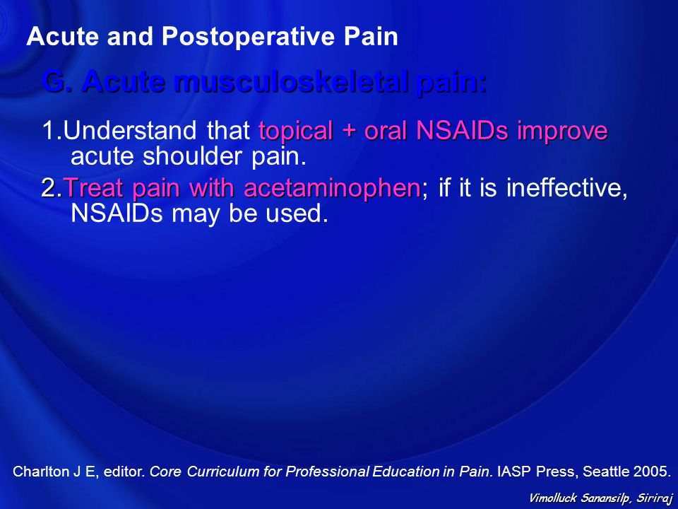 G. Acute musculoskeletal pain: