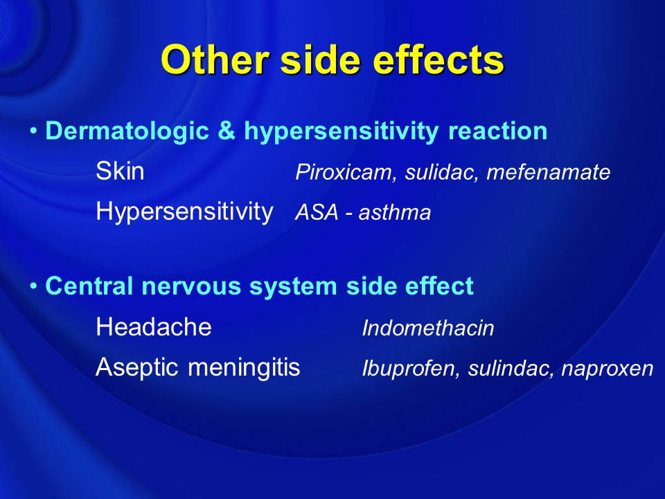 Other side effects Dermatologic & hypersensitivity reaction