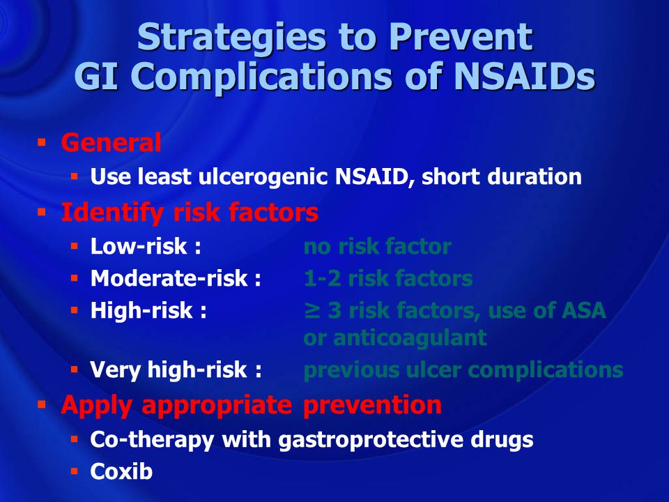 Strategies to Prevent GI Complications of NSAIDs
