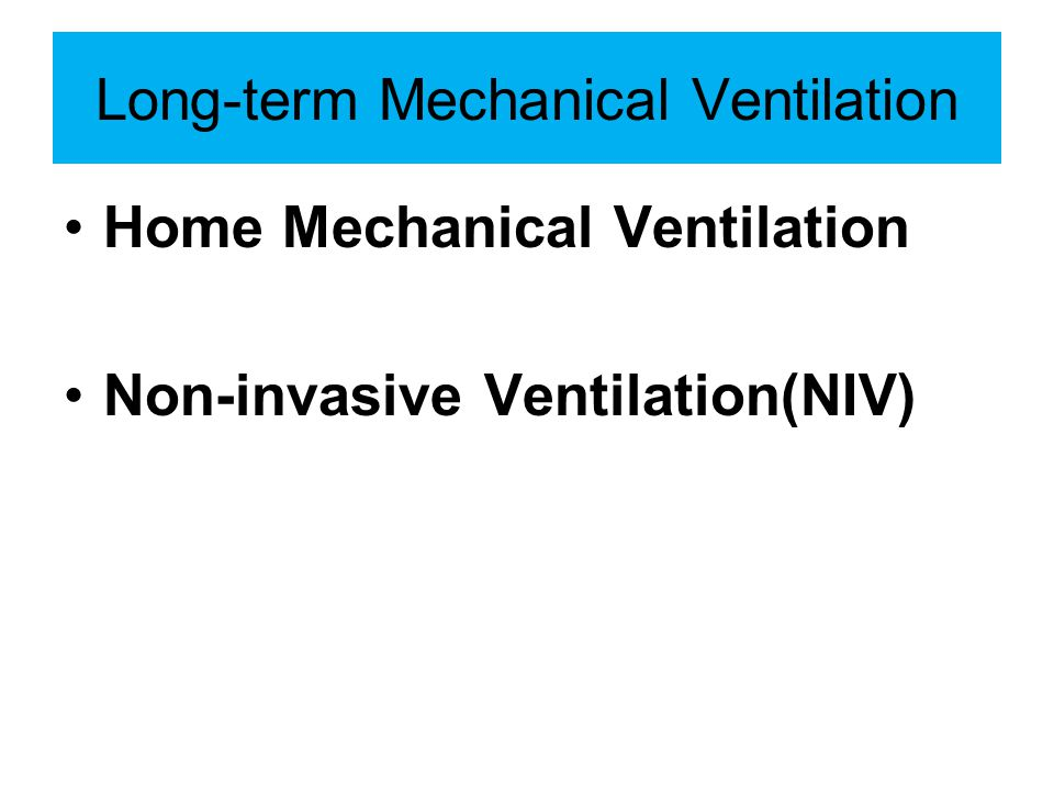 Long-term Mechanical Ventilation