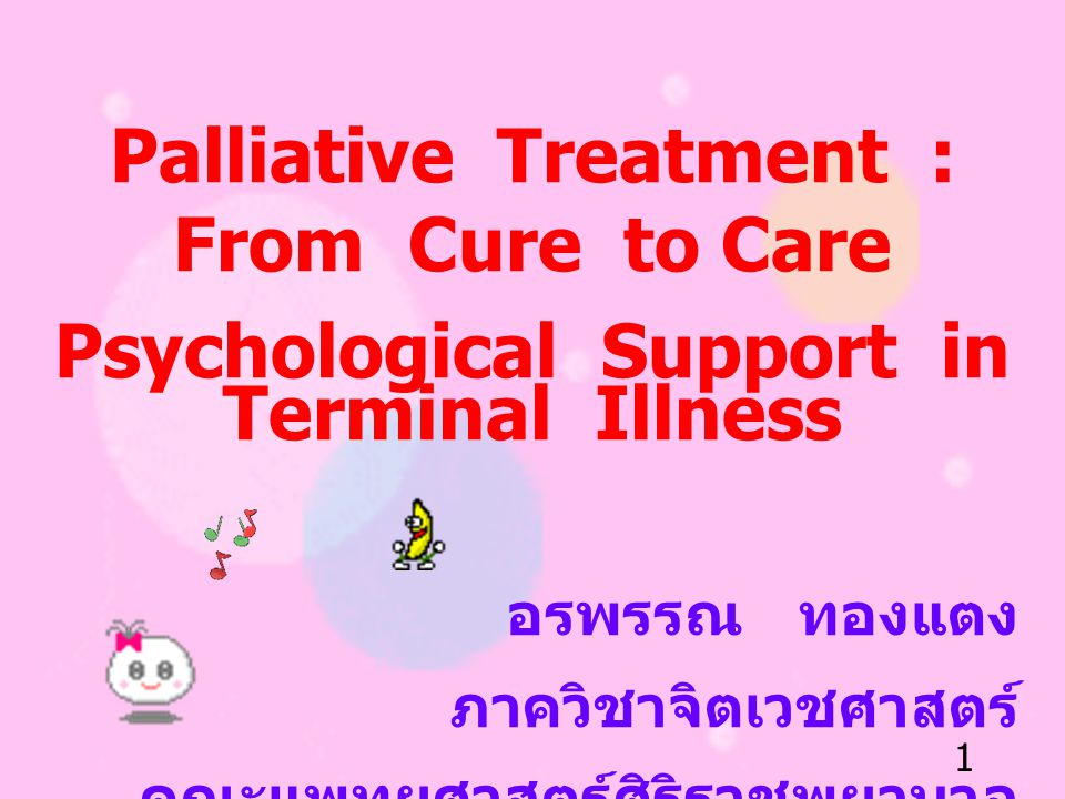 Palliative Treatment : From Cure to Care