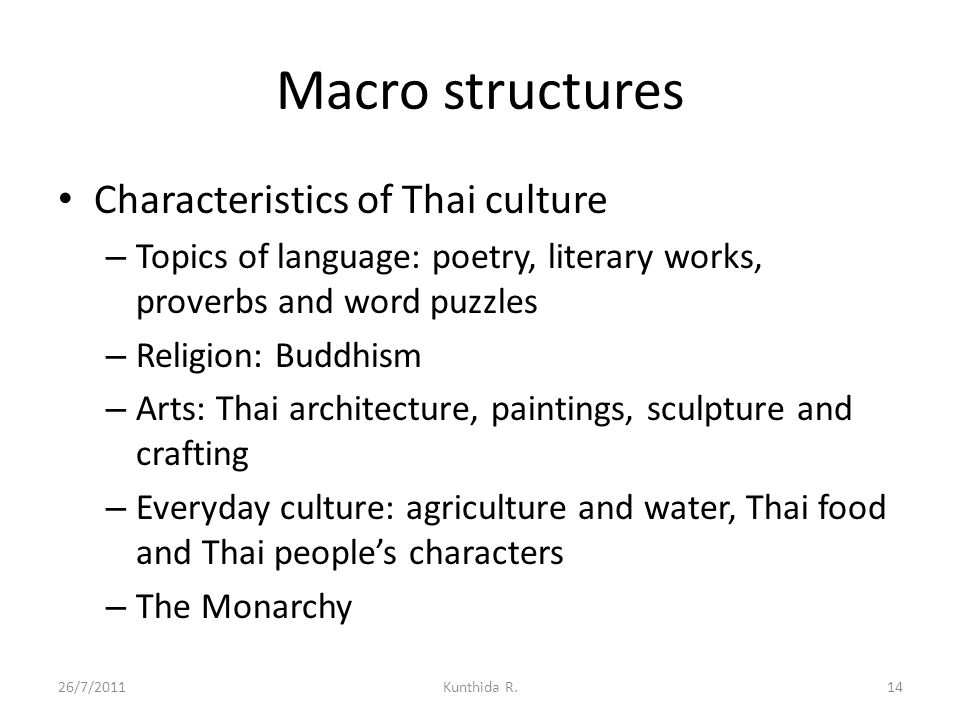 Macro structures Characteristics of Thai culture