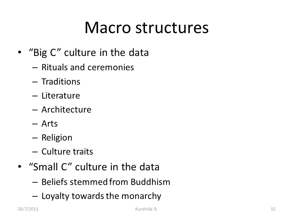 Macro structures Big C culture in the data