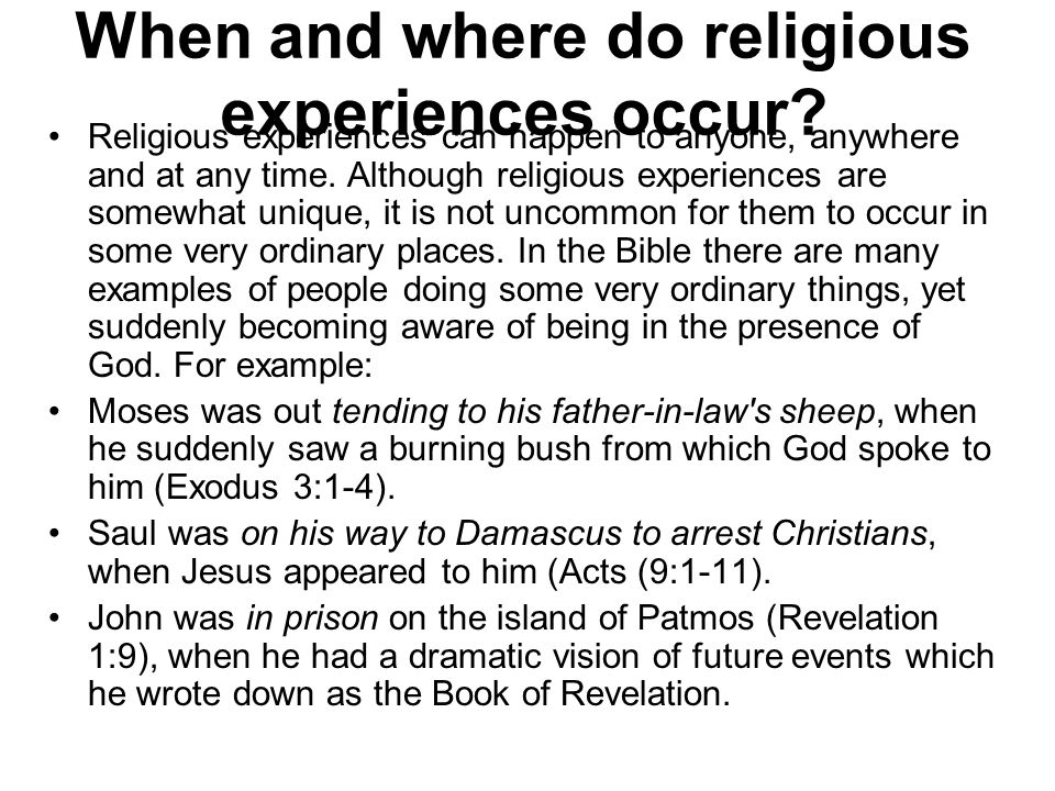 When and where do religious experiences occur