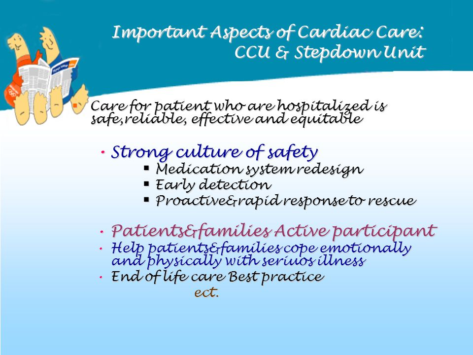 Important Aspects of Cardiac Care: CCU & Stepdown Unit
