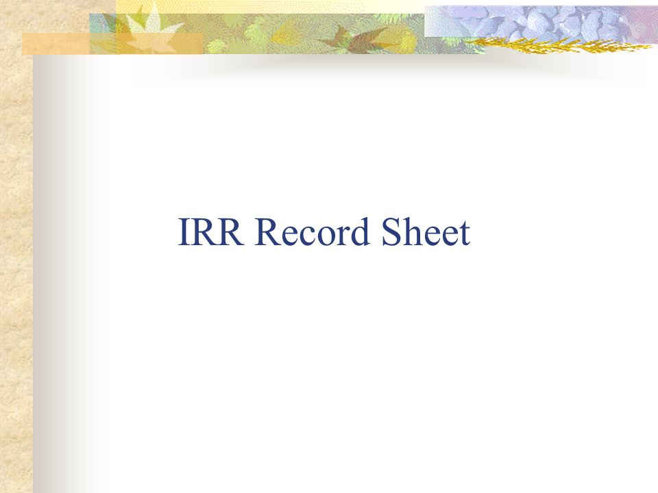 IRR Record Sheet