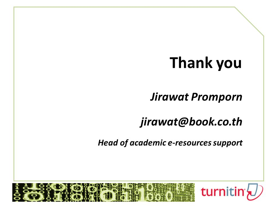 Thank you Jirawat Promporn jirawat@book.co.th