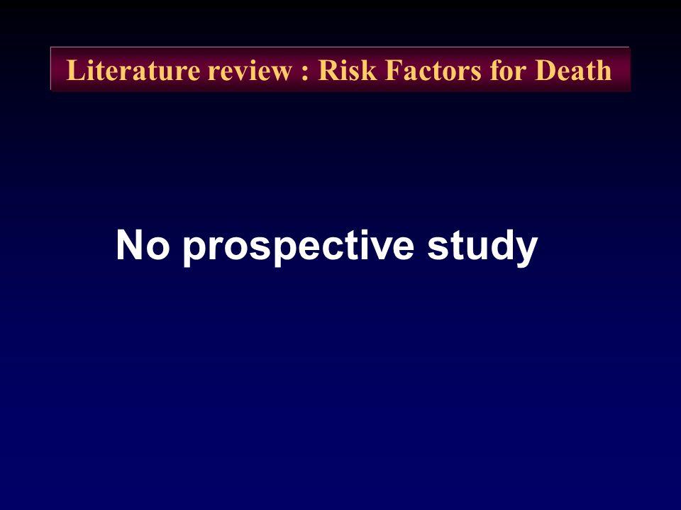 Literature review : Risk Factors for Death