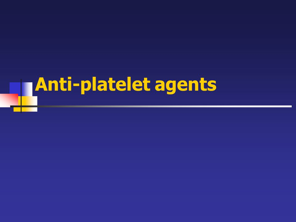 Anti-platelet agents