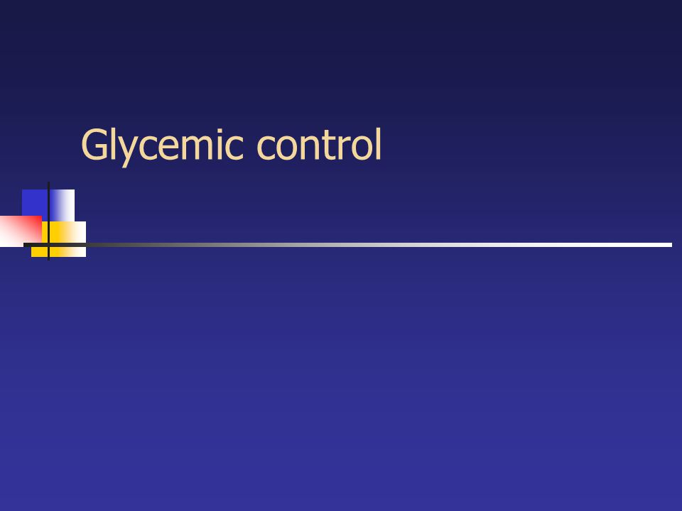 Glycemic control
