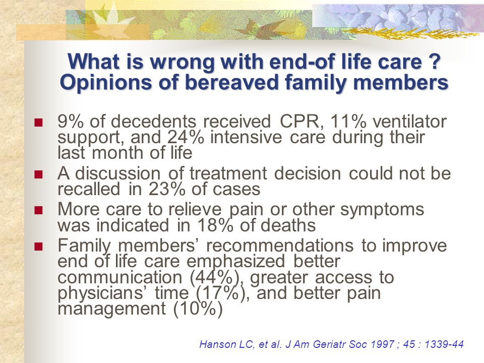 What is wrong with end-of life care