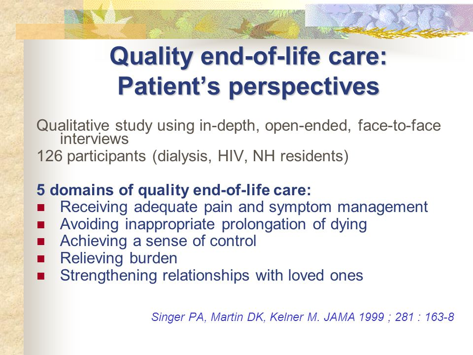 Quality end-of-life care: Patient's perspectives